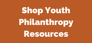 Shop Youth Philanthropy Resources